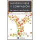 Mindfulness y la compasión