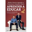 Aprender a educar 2.Casos prácticos para evitar el mal comportamiento y el fracaso escolar