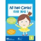 Ni hao Carla 1. Mi primer libro de aprender chino (a partir de 3 años)