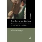 En tierras de ficción: recorrido por la narrativa contemporánea (De Edgar Allan Poe a Evan Dara)