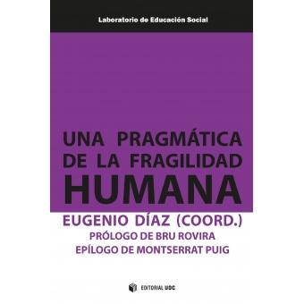Una pragmática de la fragilidad humana