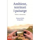 Ambient, territori i paisatge: valors i valoracions