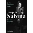 Joaquín Sabina. Perdonen la tristeza (Ed. revisada y actualizada)