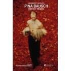 Pina Bausch: danza-teatro