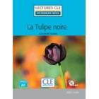 La tulipe noire niveau a2 + CD (Lectures clé en français facile)