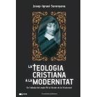 La teologia cristiana a la modernitat: de l'albada del segle XVI al llindar de la Il·lustració