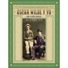 Oscar Wilde y yo (Seguido de
