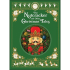 The Nutcracker and Other Christmas Tales: (Barnes & Noble Collectible Editions) (Barnes & Noble Leatherbound Classic Collection)