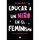 Educar a un niño en el feminismo. Por una sociedad más justa