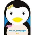 Bon dia, petit pingüí!