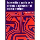 Introducción al estudio de los circuitos, la Electrónica y el análisis