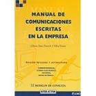 Manual de comunicaciones escritas en la empresa. 72 modelos de consulta