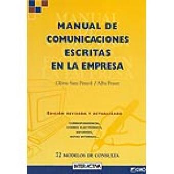 Manual de comunicaciones escritas en la empresa. 71 modelos de consult