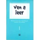 Ven a leer.1 Material de apoyo para el aprendizaje de la lectura y de la escritura