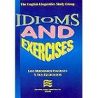 Idioms and Exercises. Los modismos ingleses y sus ejercicios