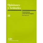 Opiniones y actitudes.Conocimiento y uso de las lenguas