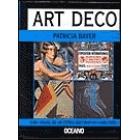 Art Deco. Guía visual de un estilo decorativo (1920-1940)