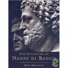 The sculpture of Nanni di Banco