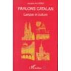 Parlons Catalan. Langue et culture