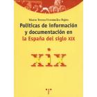 Políticas de información y documentación en la España del siglo XIX