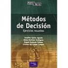 Métodos de decisión.Ejercicios resueltos