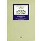 Manual de Derecho Mercantil. Vol. I
