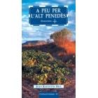 A peu per l'Alt Penedès (22 excursions)
