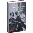 Esclavos de la libertad. Los archivos literarios del KGB
