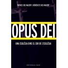 Opus Dei: una Església dins el cor de l'Església