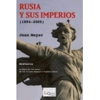 Rusia y sus imperios (1894-2005). La Rusia de los zares: de los últimos Romanov a Vladímir Putin