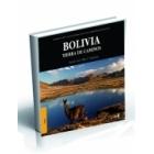 Bolivia. Tierra de caminos