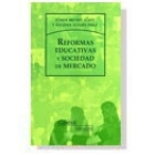 Reformas educativas y sociedad de mercado0