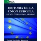 Historia de la Unión Europea. España como estado miembro