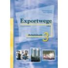 Exportwege 3 Arbetisbuch