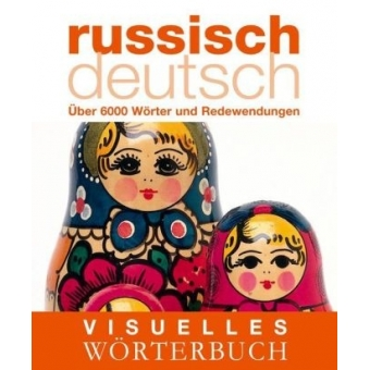 Visuelles Wörterbuch Russisch-Deutsch