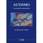 Autismo. Una perspectiva psicoanalÍtica