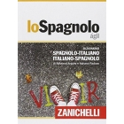 lo Spagnolo ágil. Dizionario spagnolo-italiano italiano-spagnolo