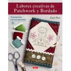 Labores creativas de patchwork y bordado. 15 proyectos con sus patrones