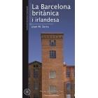 La Barcelona britànica i irlandesa