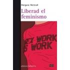 Liberad el feminismo
