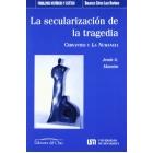 La secularización de la tragedia: Cervantes y La Numancia