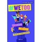 #WeToo. Brújula para jóvenes feministas