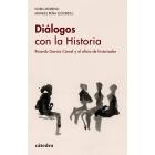 Diálogos con la Historia. Ricardo García Cárcel y el oficio de historiador