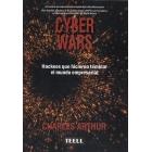 Cyber Wars. Hackeos que hicieron temblar el mundo empresarial