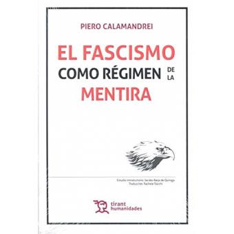 El fascismo como régimen de la mentira
