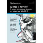 El mundo en movimiento: El concepto de Revolución en Iberoamérica y el Atlántico (siglos XVII-XX)