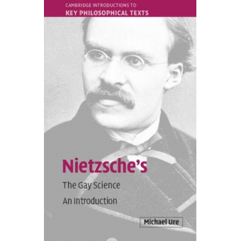 Nietzsche's The Gay Science: An Introduction