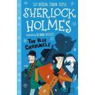 The Blue Carbuncle (The Sherlock Holmes Children's Collection)