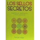 Los sellos secretos. Superación, realización y éxito personal