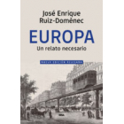 Europa. Un relato necesario  (Nueva edición revisada)